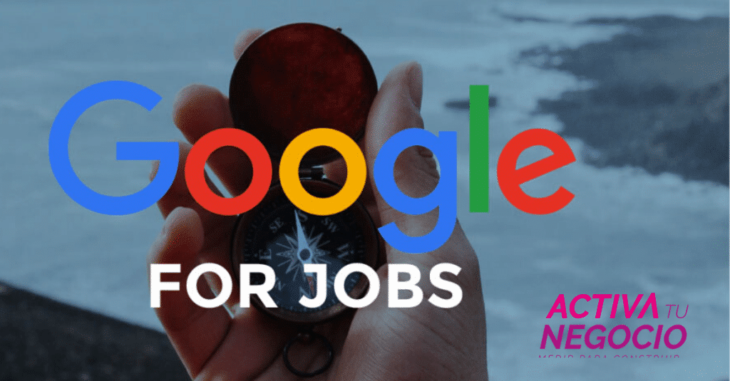 Google se une a la carrera para encontrar y ofrecer empleo con Google For Jobs