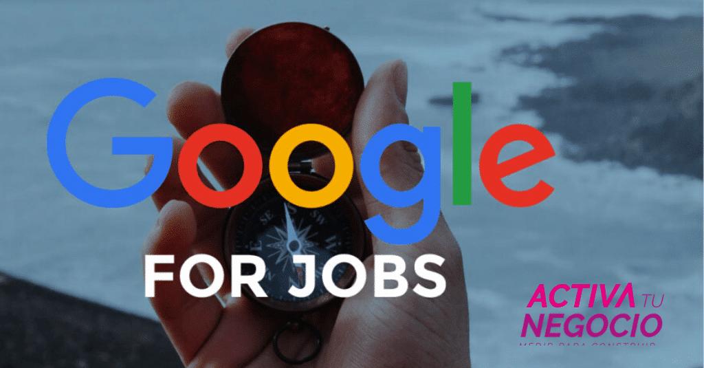 Google se une a la carrera para encontrar y ofrecer empleo con Google For Jobs