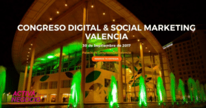 Resumen y lo más 🔥 del congreso digital & Social Marketing Valencia